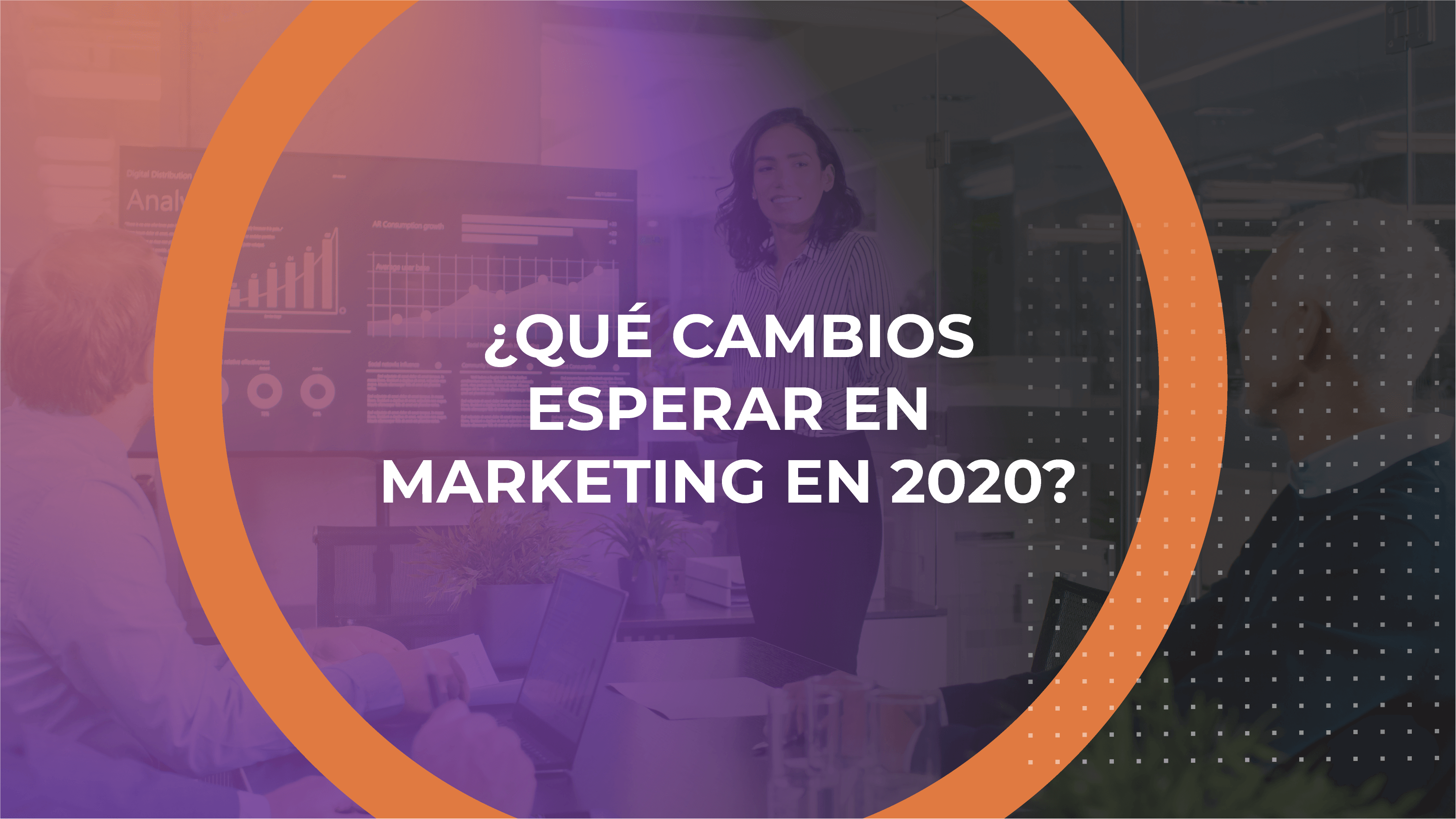 cambios en marketing para 2020