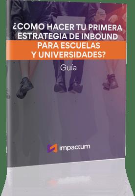 como-hacer-tu-primera-estrategia-de-marketing-digital-con-inbound-para-escuelas-y-universidades