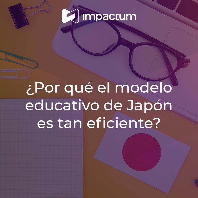 ¿Por qué el modelo educativo de Japón es tan eficiente?
