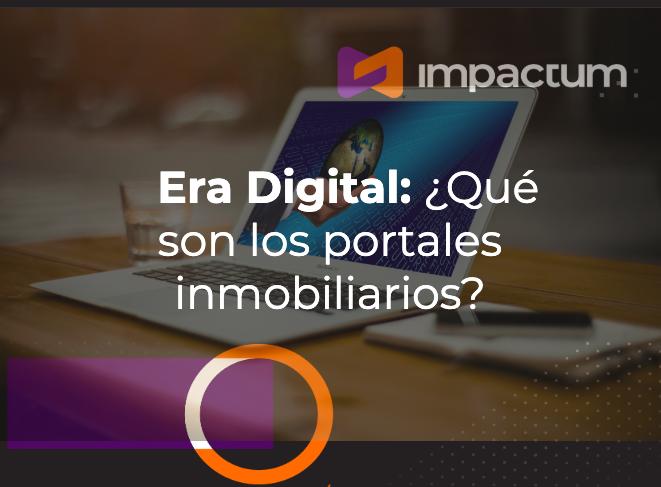 Era Digital: ¿Qué son los portales inmobiliarios?