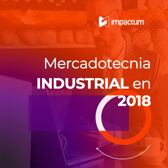 Mercadotecnia industrial en 2018