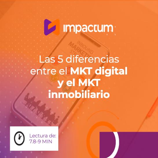 5 diferencias entre el MKT Digital y el MKT Digital Inmobiliario