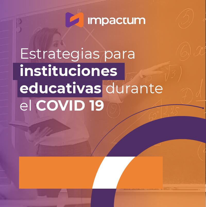Estrategias para instituciones educativas durante el COVID-19