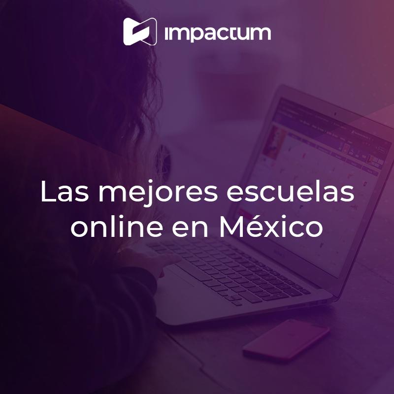 Las mejores escuelas online en México