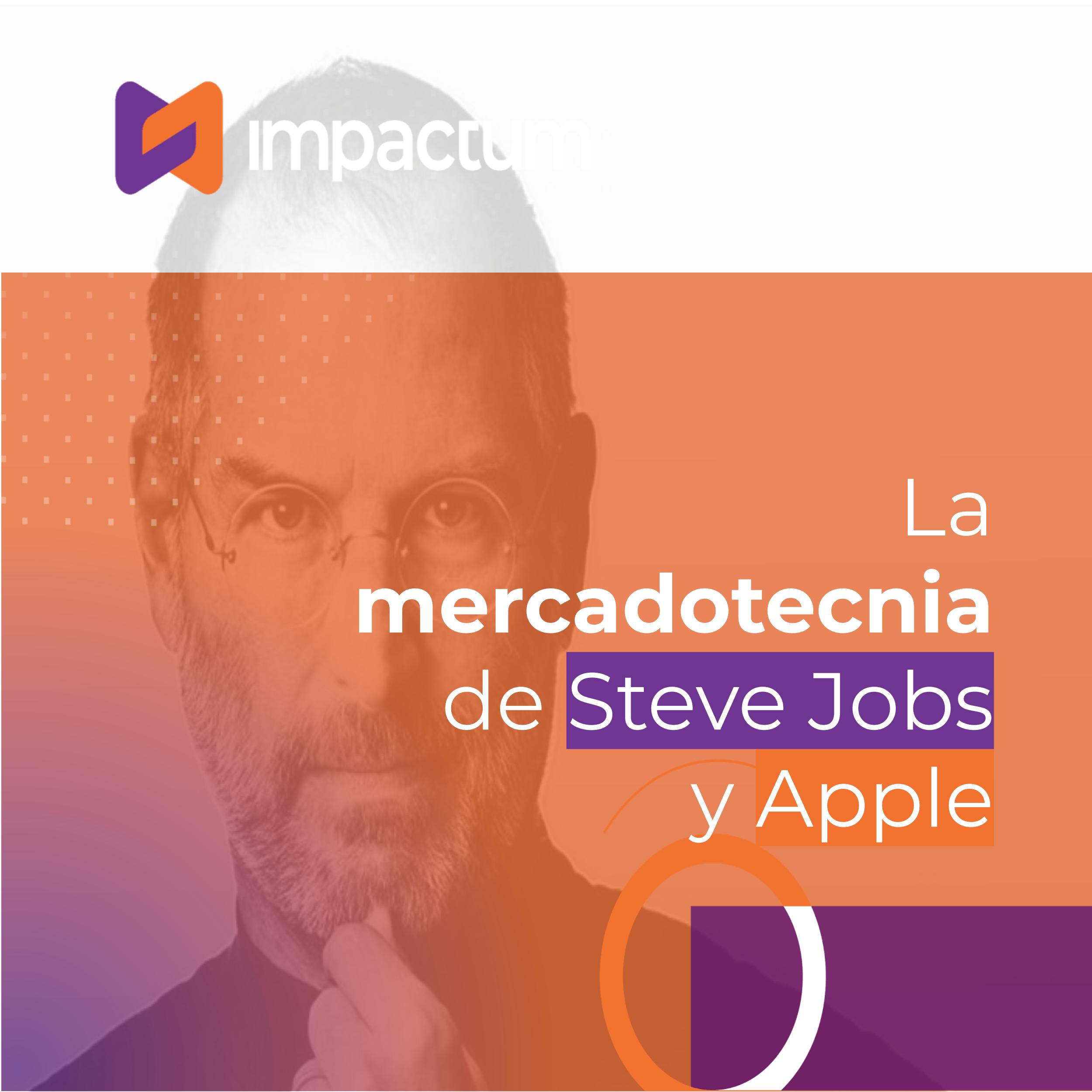 La mercadotecnia de Steve Jobs y Apple