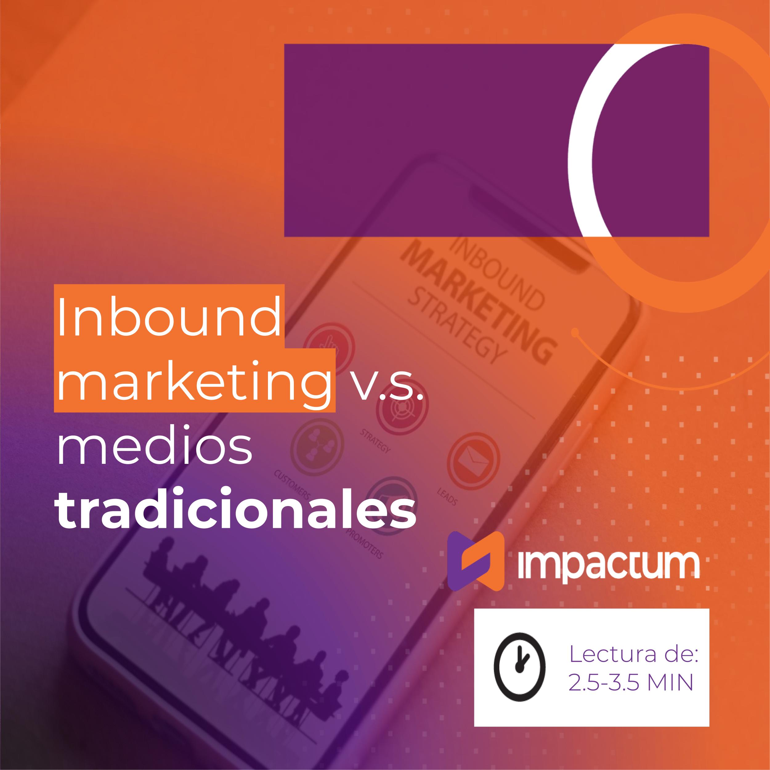 Inbound Marketing vs medios tradicionales