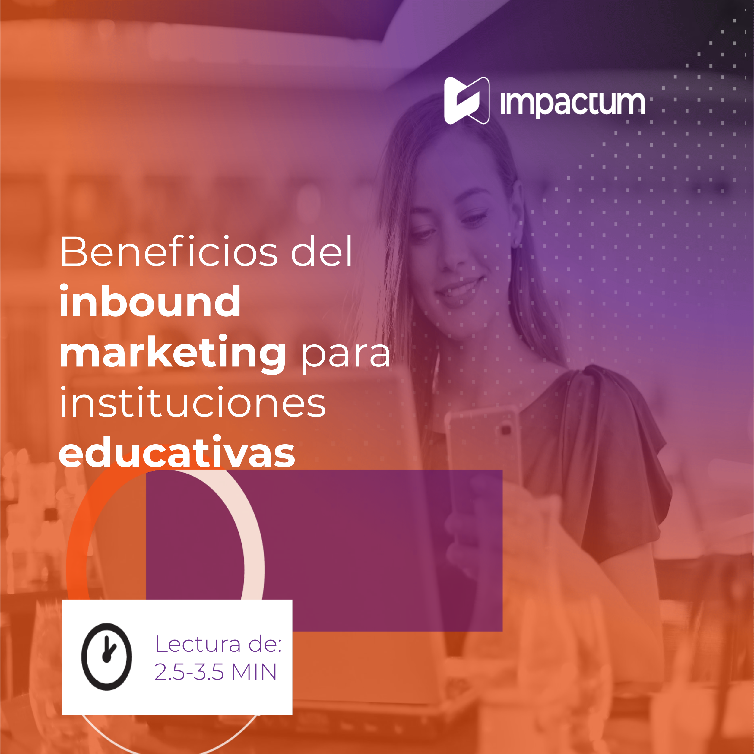 Beneficios del inbound marketing para instituciones educativas
