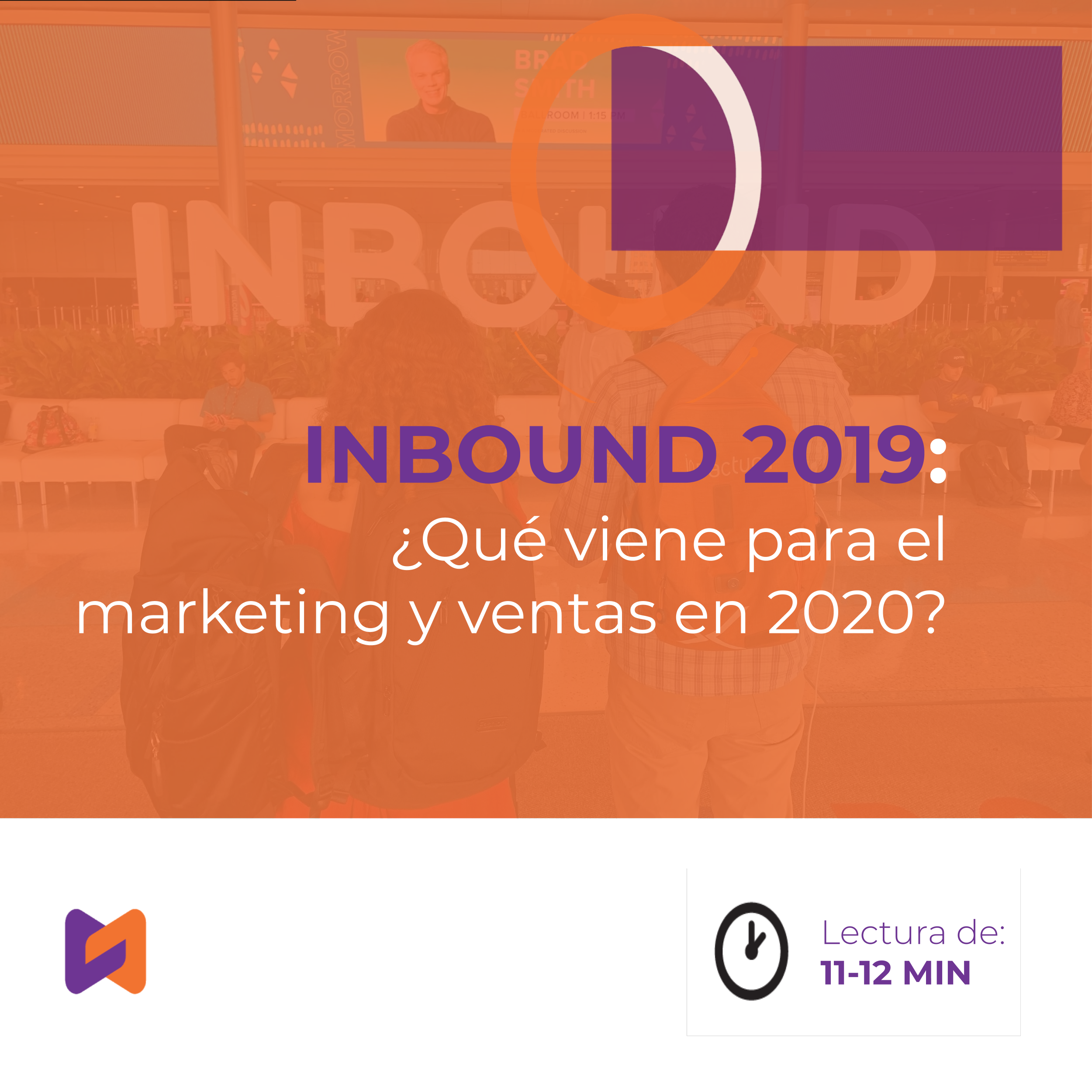 INBOUND 2019: ¿Qué viene para el marketing y ventas en 2020?