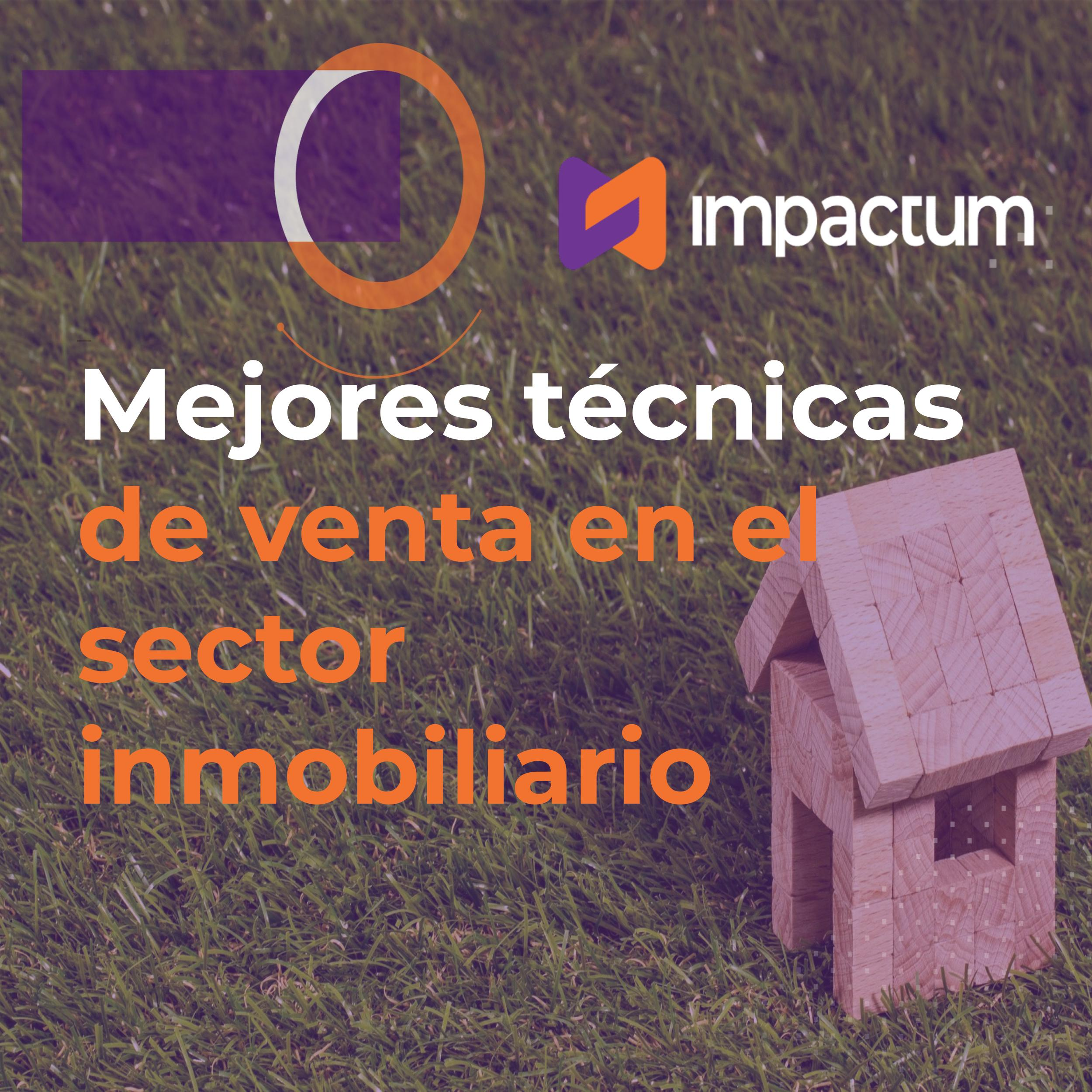 Mejores prácticas de venta en el sector inmobiliario