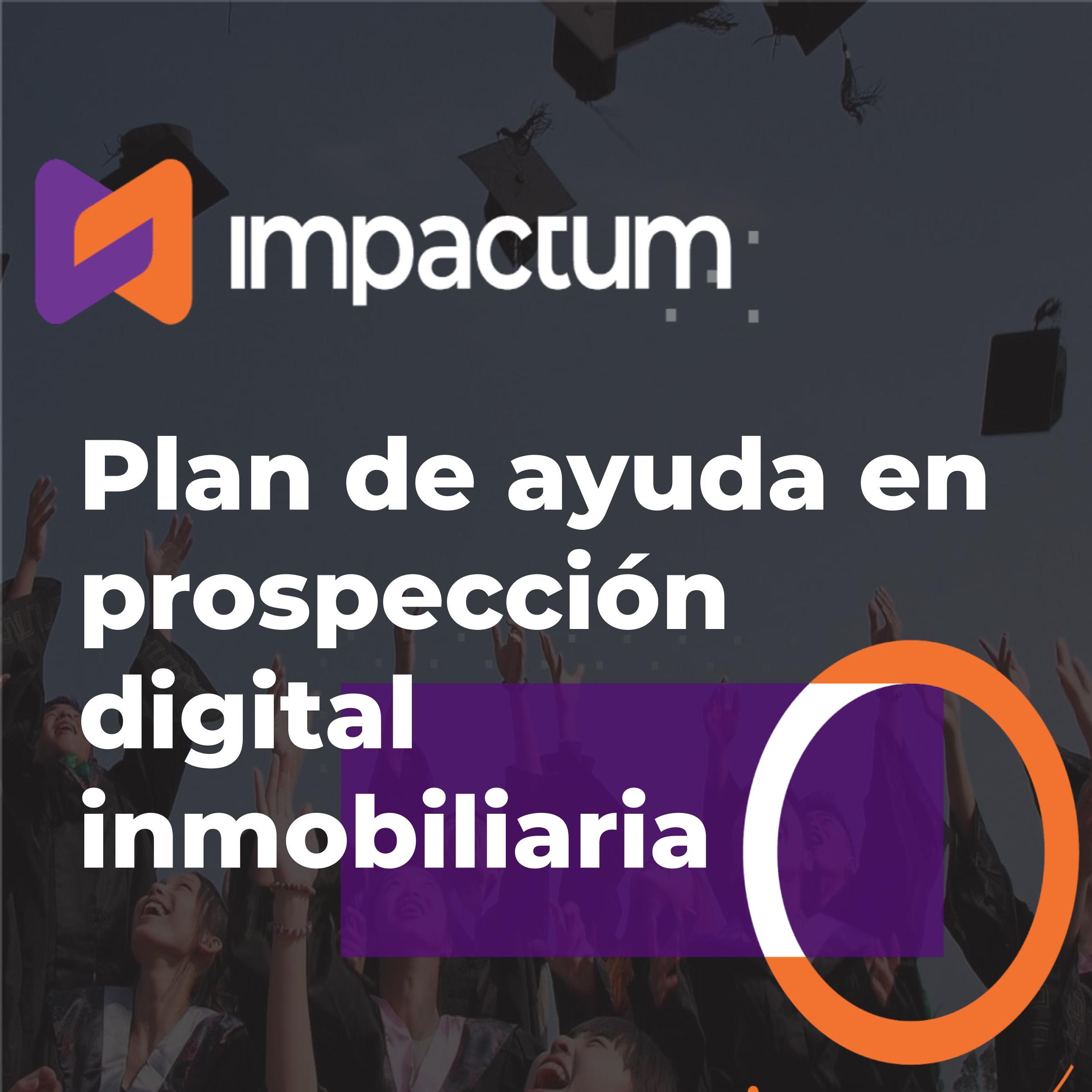 Plan de ayuda en prospección digital inmobiliaria