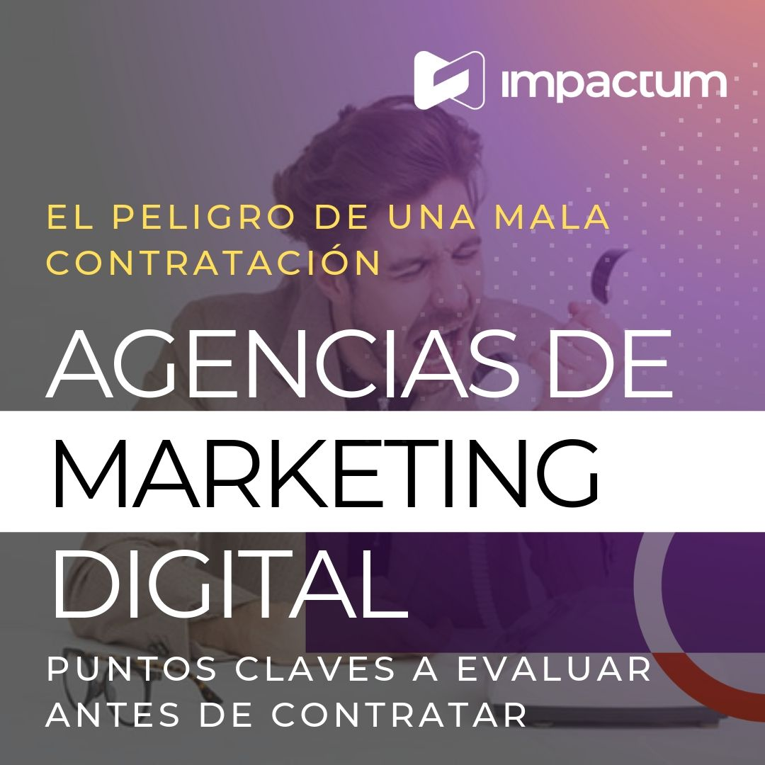 El peligro de una mala contratación de agencia de marketing