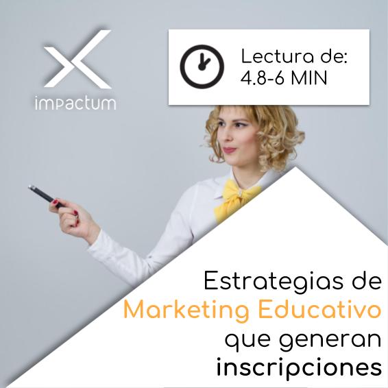 Estrategias de Marketing Educativo que generan inscripciones